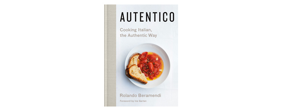 Autentico: Cooking Italian the Authentic Way