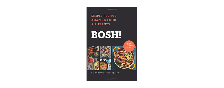 BOSH!: Simple Recipes By Ian Theasby