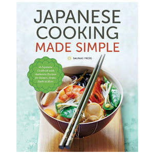 Japanese Cooking Made Simple by Salinas Press